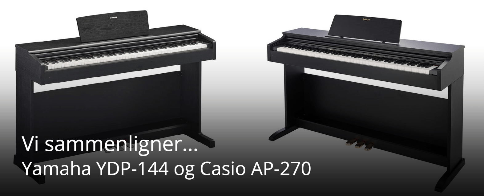 Yamaha YDP-144 - Casio AP-270